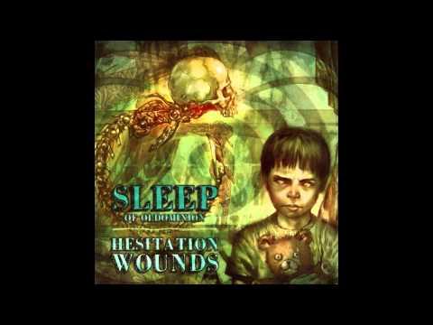 sleep of oldominion hesitation wounds