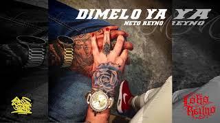 Neto Reyno - Dímelo Ya