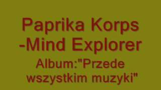 Watch Paprika Korps Mind Explorer video