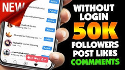 GET 50K FREE INSTAGRAM FOLLOWERS AND LIKES ( WITHOUT LOGIN)