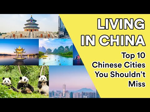 Living in China: Top 10 Cities To Visit in China