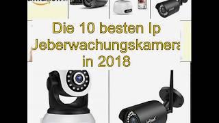Die 10 besten Ip Ueberwachungskamera in 2018