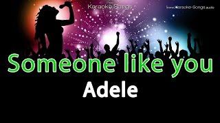 "Adele ""Somone Like You"" Instrumental Karaoke Version with vocals and lyrics"