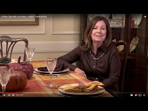 Coffee Talk with Lori Henry - Happy Thanksgiving