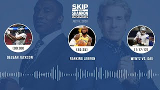 DeSean Jackson's apology, Ranking LeBron, Wentz vs. Dak (7.9.20) | UNDISPUTED Audio Podcast