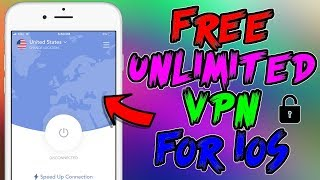How To Get FREE UNLIMITED VPN For iOS 12 / 11 / 10 (Safe & Fast) iPhone, iPad, iPod
