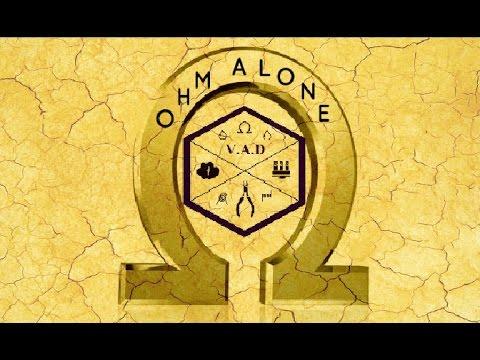 #VAD Ohm Alone #10