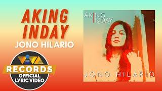 Aking Inday - Jono Hilario [Official Lyric Video]