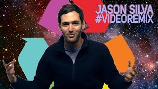 Jason Silva Remix