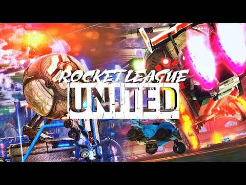 ROCKET LEAGUE UNITED ! (BEST GOALS, FREESTYLES, DRIBBLES, REDIRECTS BY COMMUNITY & PROS)