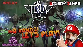 Tesla Force Gameplay (Chin & Mouse Only)