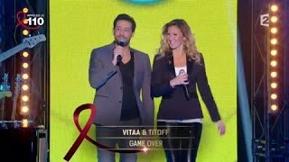 "Vitaa et Titoff ""Game Over""  La télé chante pour le Sidaction 05/04/2014"