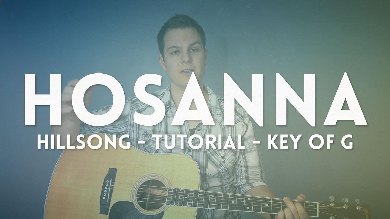Hosanna Hillsong Tutorial Key Of G
