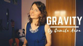 Gravity - sara bareilles (acoustic cover) camila aura
