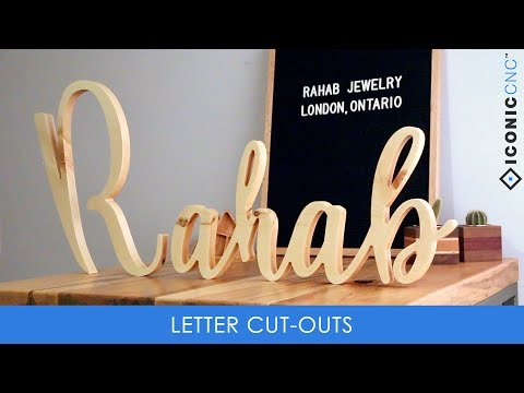 Letter Cut-Outs (On A CNC Machine)