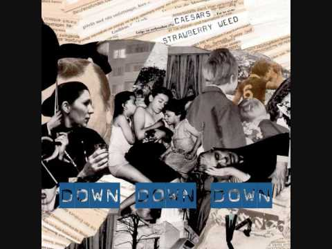 Клип Caesars - Down Down Down