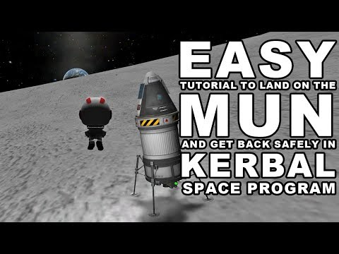 KSP made easy: How to land on the Mun - Kerbal Space Program Tutorial