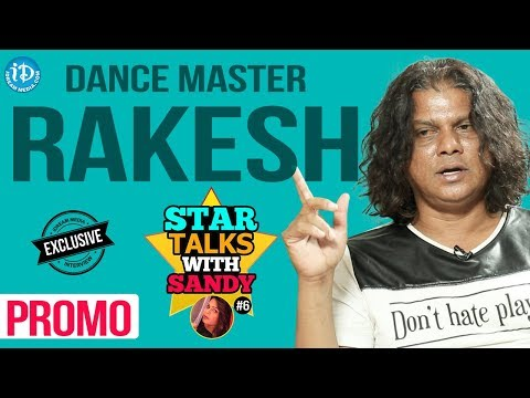 Dance Master Rakesh Exclusive Interview - Promo || Star Talks With Sandy #6