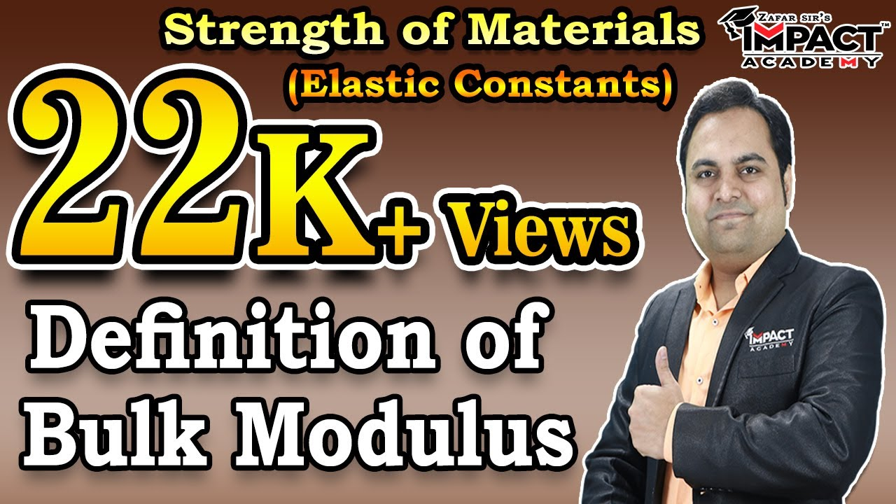 Definition Of Bulk Modulus Elastic Constants Strength Of