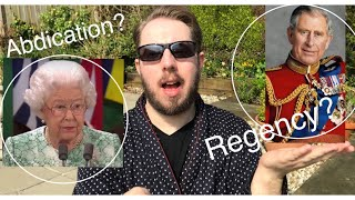 Explained: Will Charles Be Prince Regent? & Will The Queen Abdicate?