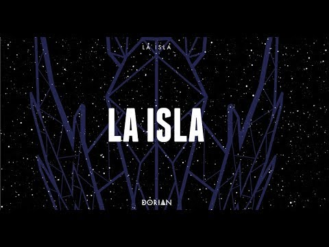 DORIAN - La isla (Lyric video)
