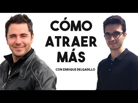 Las claves para atraer mejores parejas y más dinero | Entrevista Enrique Delgadillo