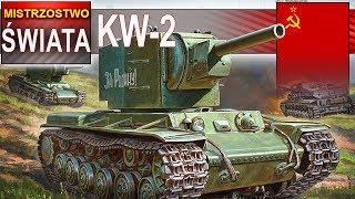 KW-2 znów mistrzostwo świata - co jest z tym czołgiem? World of Tanks