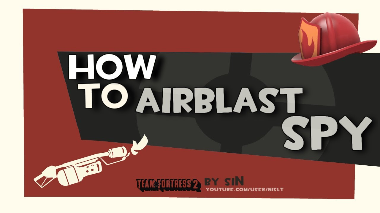 TF2: How to airblast spy