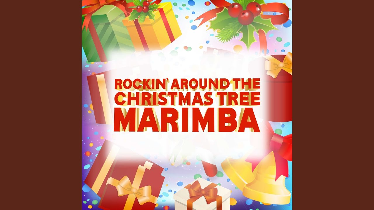Rocking Around the Xmas Tree - Ringtone (Marimba Remix) - YouTube