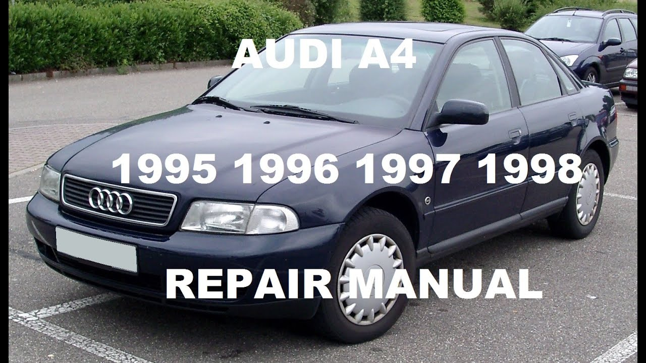 hight resolution of audi a4 repair manual 1996 1997 1998