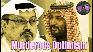 An Optimistic Take on the Murder of Jamal Khashoggi