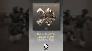 Download Djos's Davis - Zulu Raw (Original Mix) MP3 song and Music Video