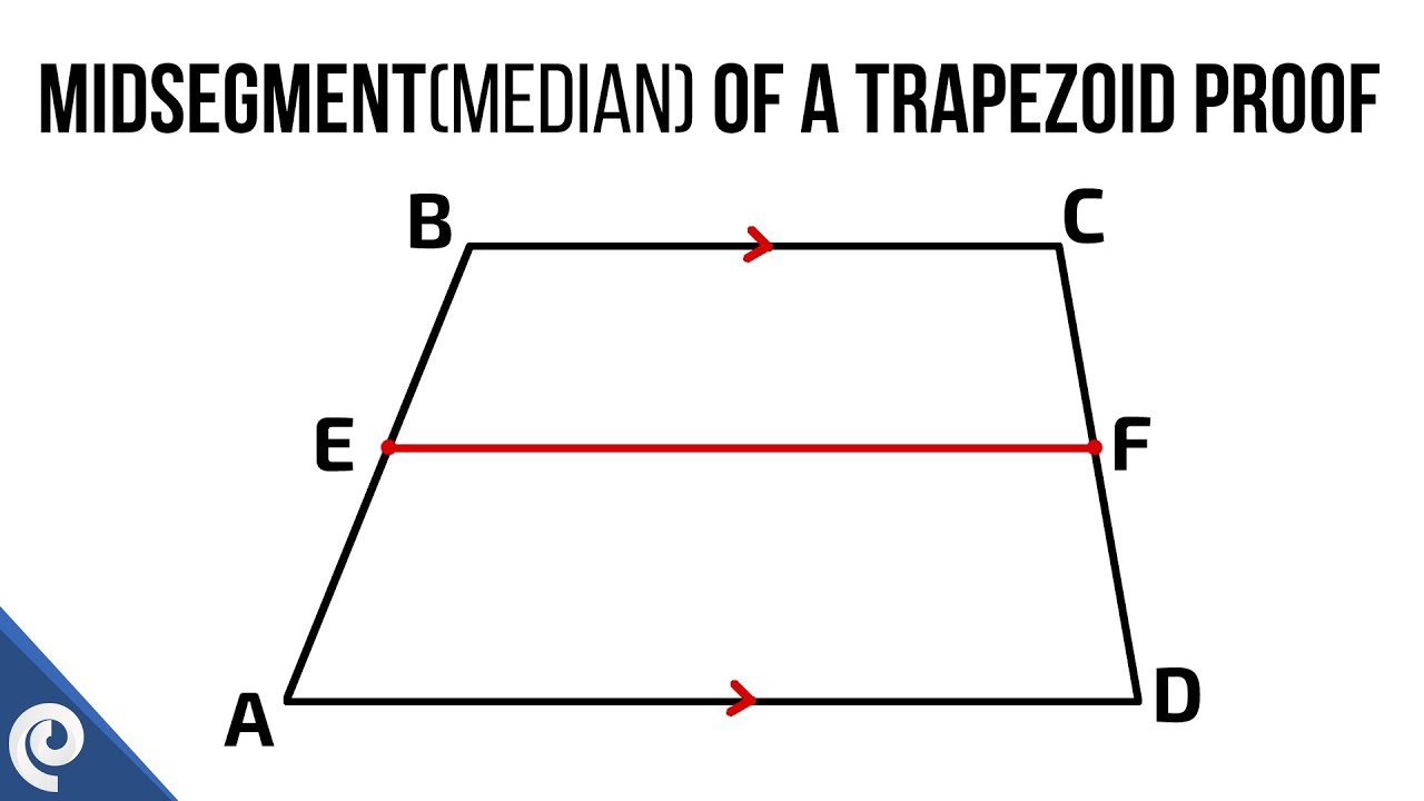 Advanced geometry midsegment median of a trapezoid proof youtube advanced geometry midsegment median of a trapezoid proof ccuart Choice Image