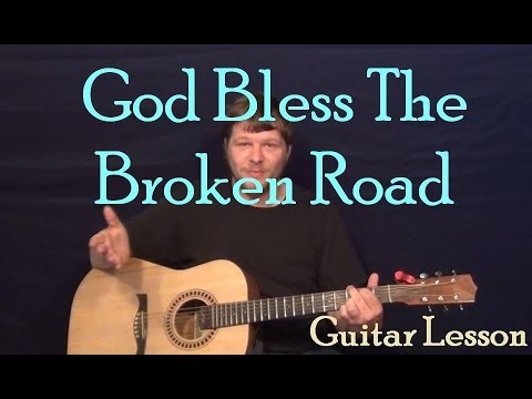 Bless the Broken Road (Rascal Flatts) Fingerstyle Guitar Lesson Chords How to Play Tutorial