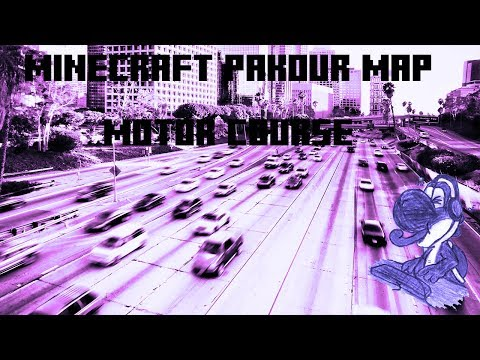 Motor Couse - A Challenging Minecraft Map *Keep in mind I'm not the best at pakour*