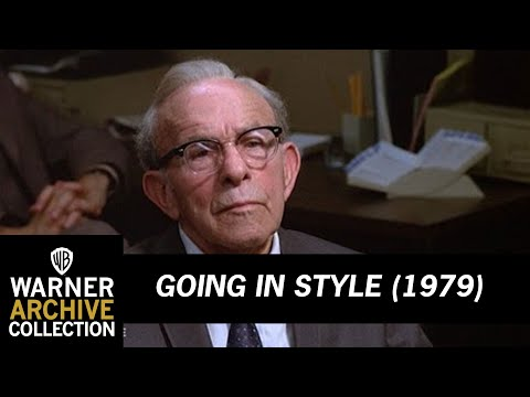 Going In Style (1979) starring George Burns – Never Gonna Find The Money