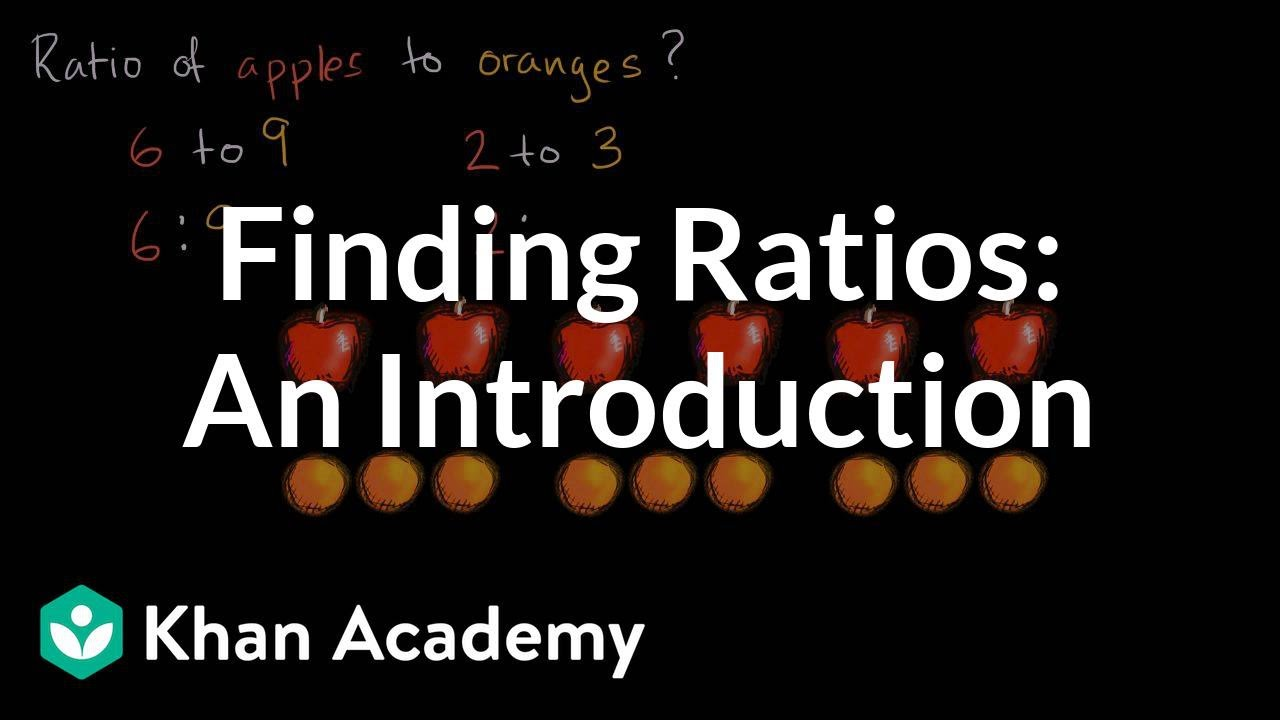 Intro to ratios (video) | Khan Academy