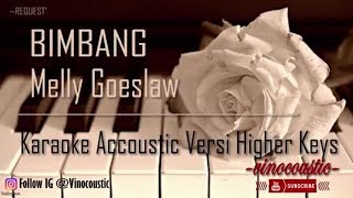 Download lagu Melly Goeslaw Bimbang Karaoke Akustik Versi Higher Keys MP3