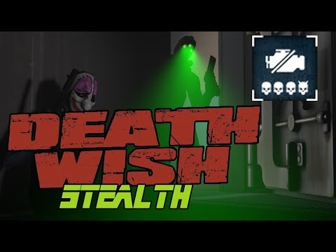 [Payday 2] Death Wish - Big Oil Pro (Solo Stealth)