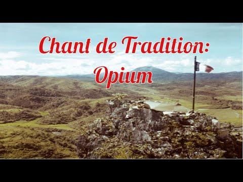 Chant Militaire - Troupes de Marine: L'Opium