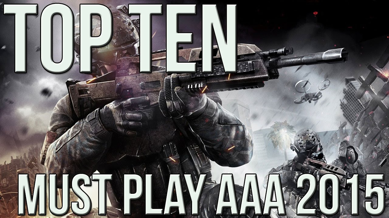 Top 10 MUST PLAY AAA Games For the Fall of 2015!