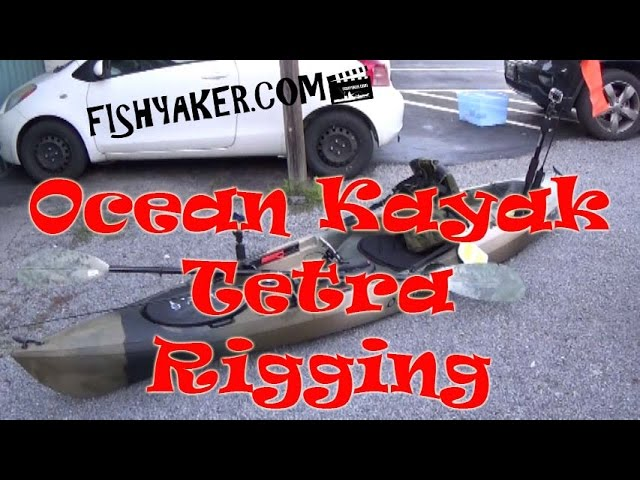 Ocean Kayak Tetra Rigging: Episode 383