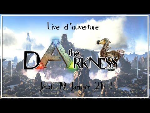 The Darkness : Ouverture du serveur #1