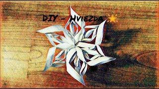 DIY - Hviezda z papiera 🌟