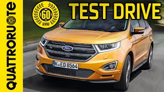 Ford Edge 2.0 TDCi 210 CV 2016 Test Drive
