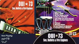 oui*73 - Sex, Bullets & Fire Engines - 1999