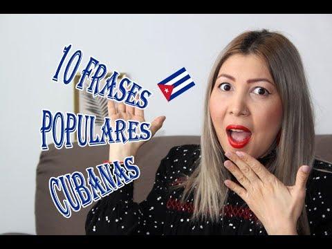 De Cuba Soy 10 Frases Populares Cubanas Y Su Significado