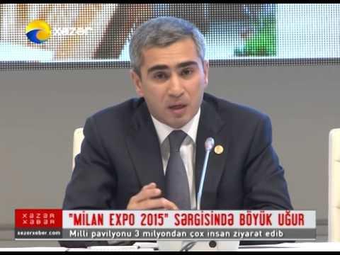 Milan Expo 2015-də Azərbaycanın iştirakı-Xəzər TV