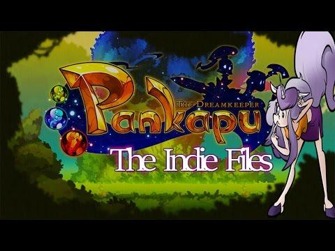 The Indie Files: Pankapu |