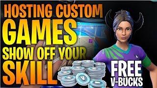 🔴WIN V-BUCKS! HOSTING Custom Games! (Fortnite Battle Royale)